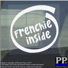 1 x Frenchie Inside-Window,Car,Van,Sticker,Sign,Adhesive,Dog,Pet,Board,Bulldog